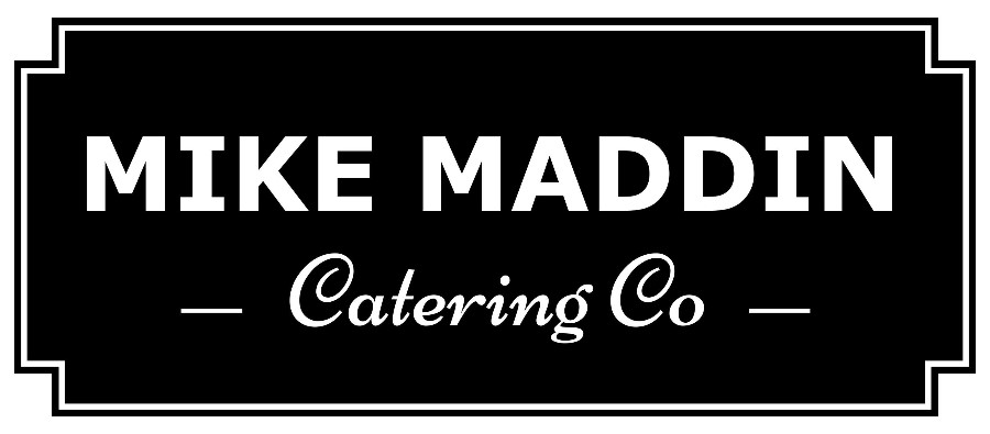 Mike Maddin Catering Company